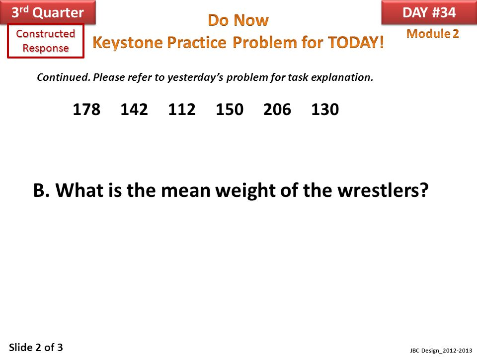 B. What is the mean weight of the wrestlers