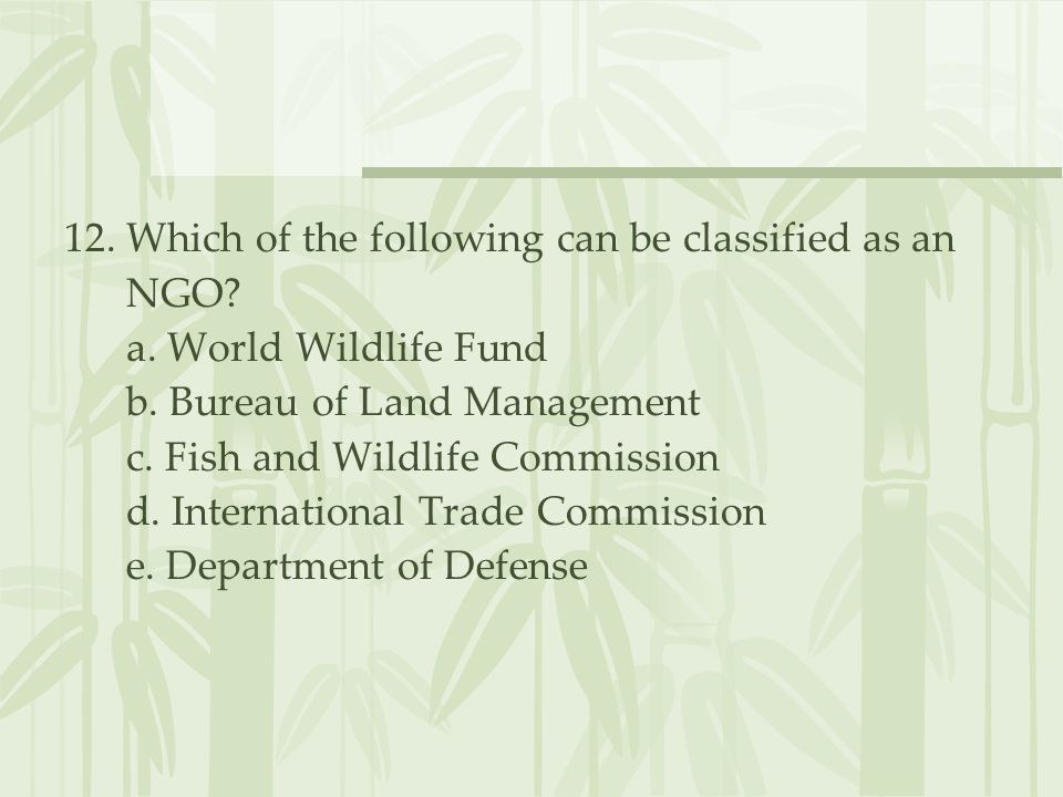 12. Which of the following can be classified as an