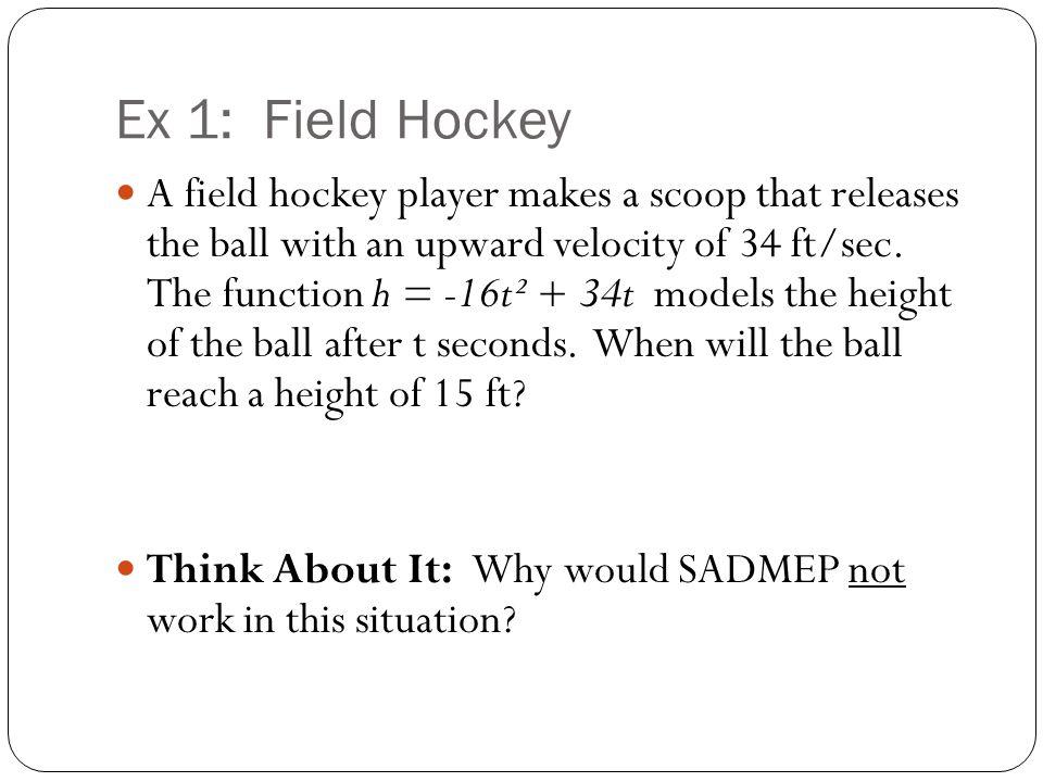 Ex 1: Field Hockey