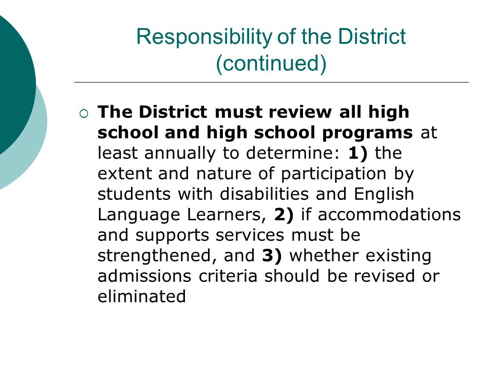 Responsibility of the District (continued)