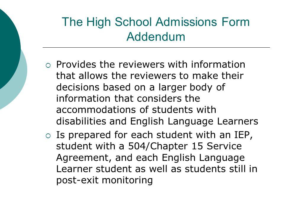 The High School Admissions Form Addendum