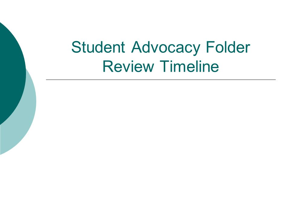 Student Advocacy Folder Review Timeline