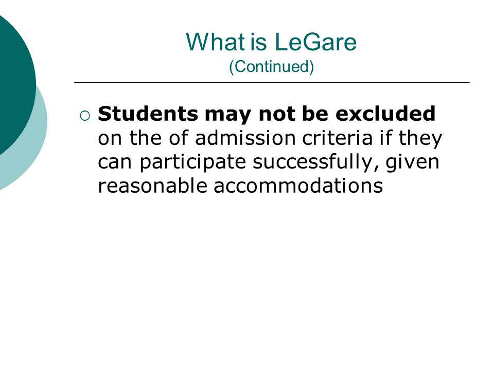 What is LeGare (Continued)