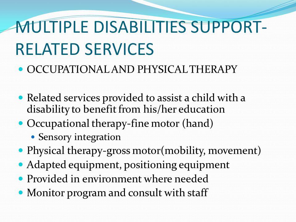 MULTIPLE DISABILITIES SUPPORT-RELATED SERVICES