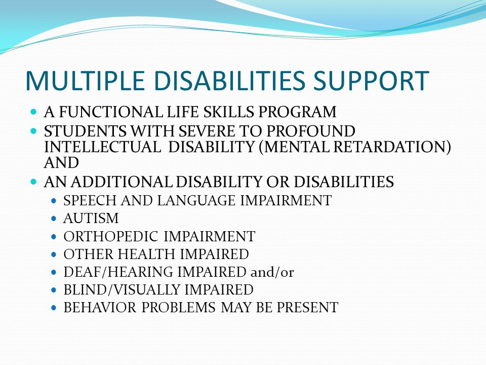 MULTIPLE DISABILITIES SUPPORT