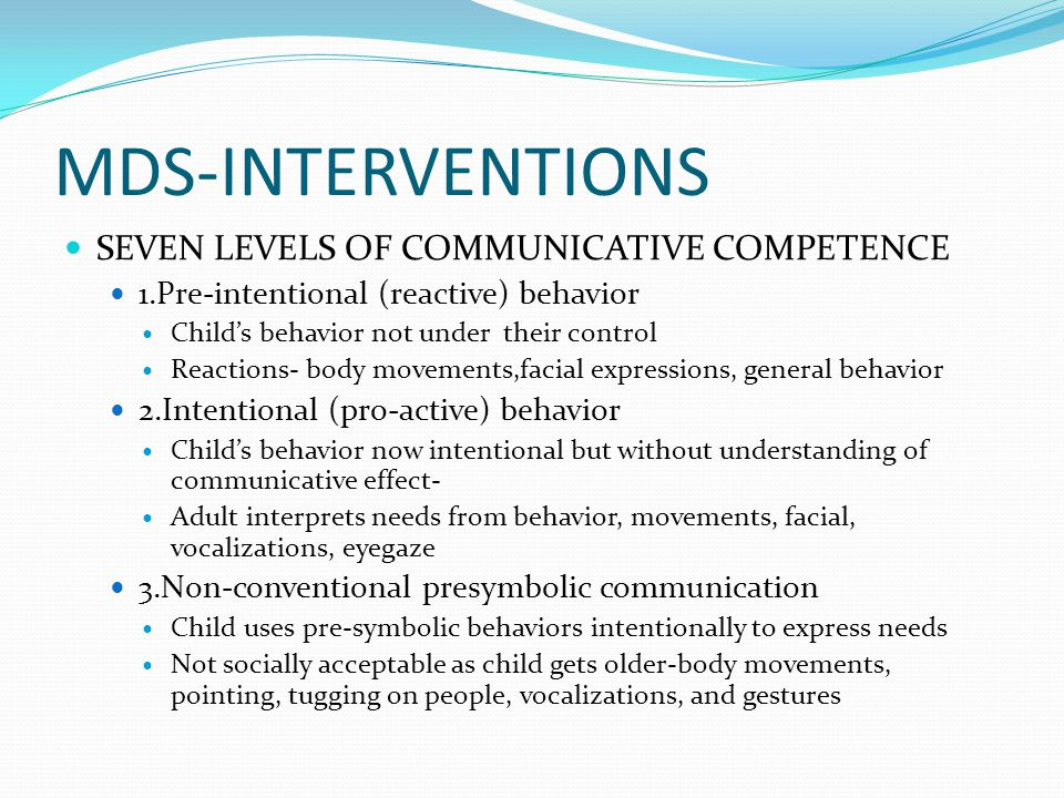 MDS-INTERVENTIONS SEVEN LEVELS OF COMMUNICATIVE COMPETENCE