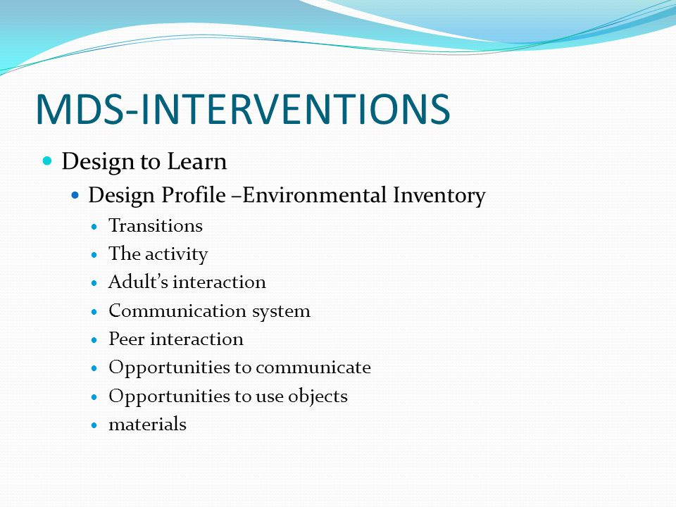 MDS-INTERVENTIONS Design to Learn