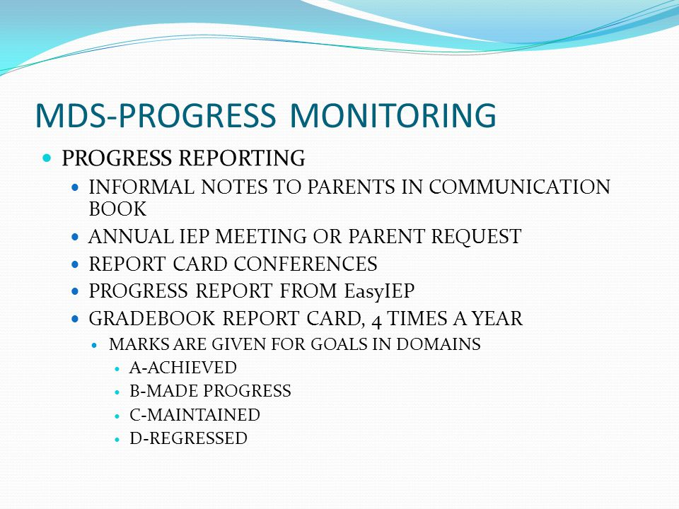 MDS-PROGRESS MONITORING