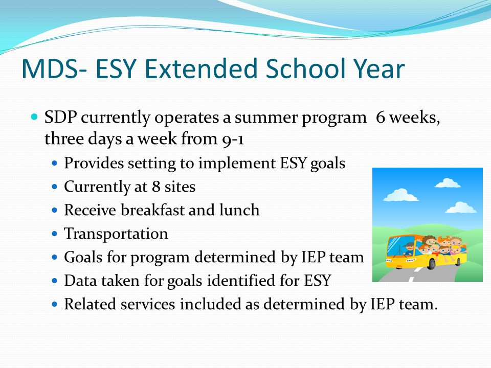 MDS- ESY Extended School Year