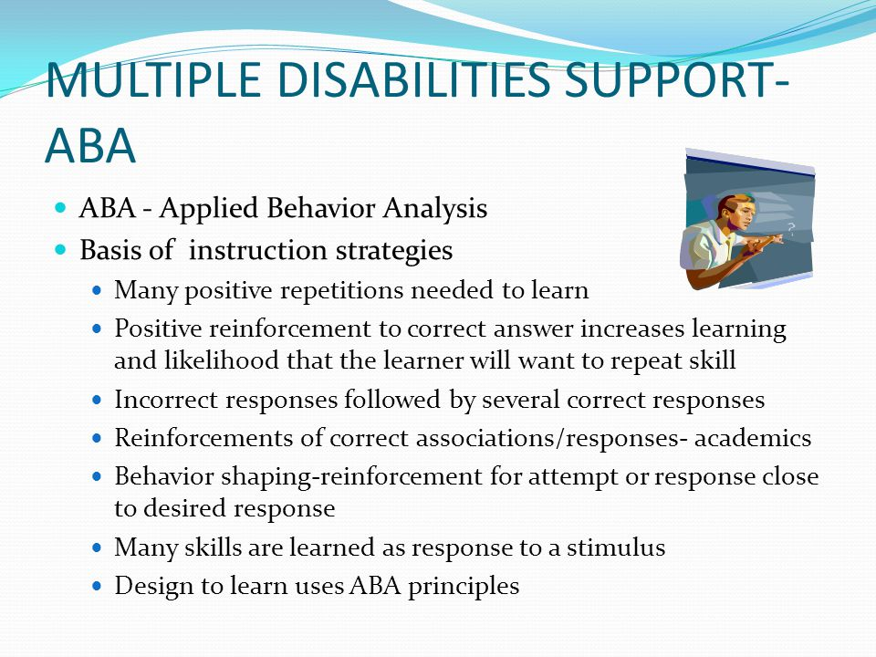 MULTIPLE DISABILITIES SUPPORT- ABA