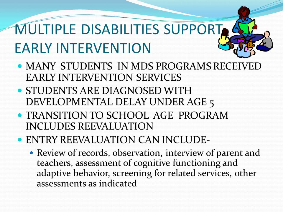 MULTIPLE DISABILITIES SUPPORT- EARLY INTERVENTION
