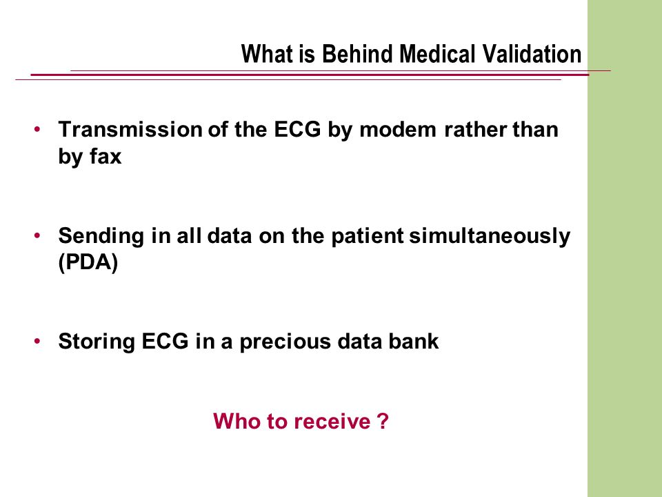 What is Behind Medical Validation