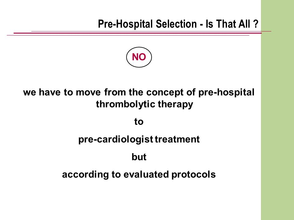 Pre-Hospital Selection - Is That All