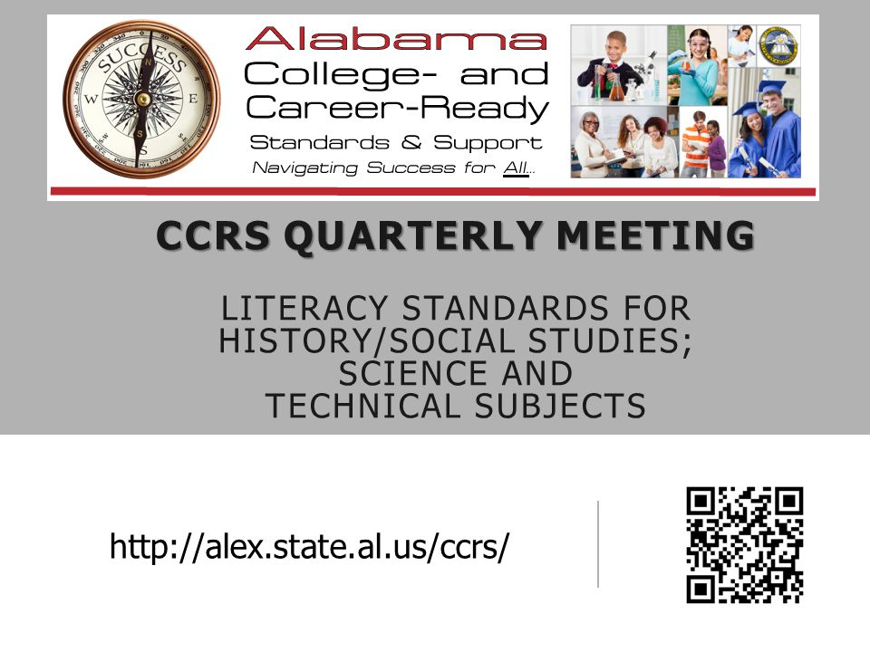 CCRS Quarterly Meeting Literacy standards for History/Social Studies; science and technical subjects