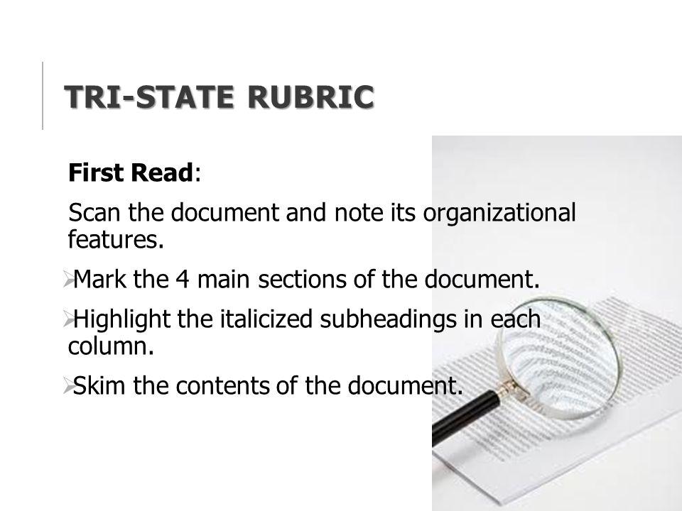Tri-State Rubric First Read: