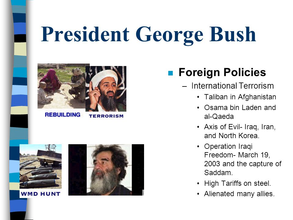 President George Bush Foreign Policies International Terrorism