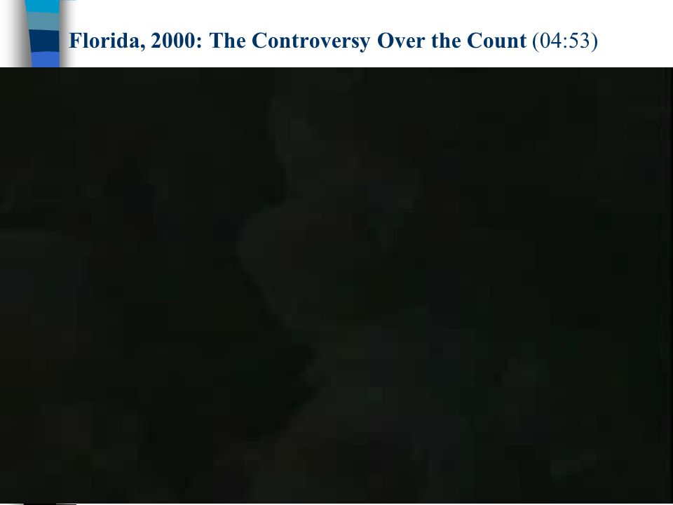 Florida, 2000: The Controversy Over the Count (04:53)