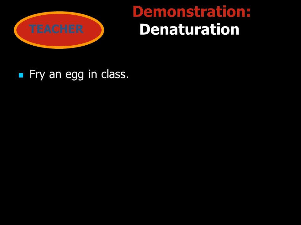 Demonstration: Denaturation