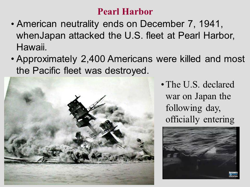 Pearl Harbor American neutrality ends on December 7, 1941, whenJapan attacked the U.S. fleet at Pearl Harbor,