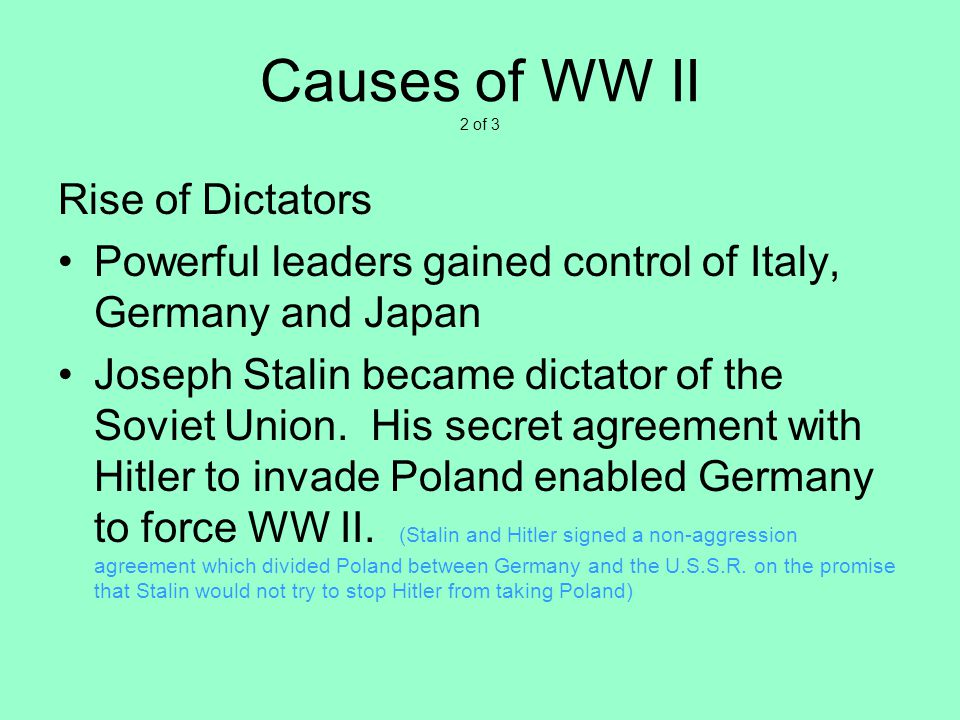 Causes of WW II 2 of 3 Rise of Dictators