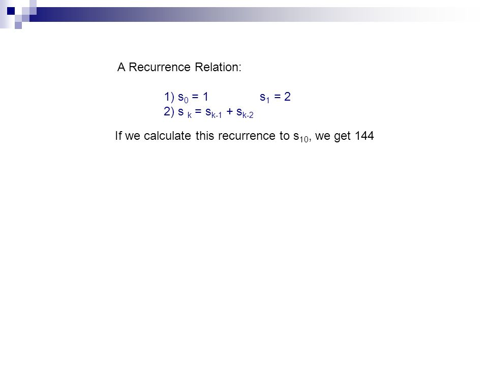 A Recurrence Relation: