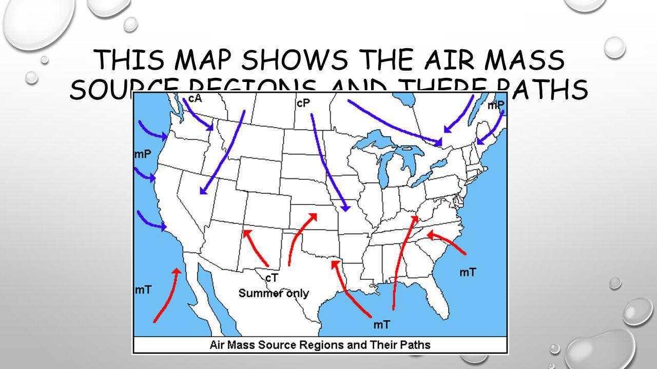 This map shows the air mass source regions and there paths