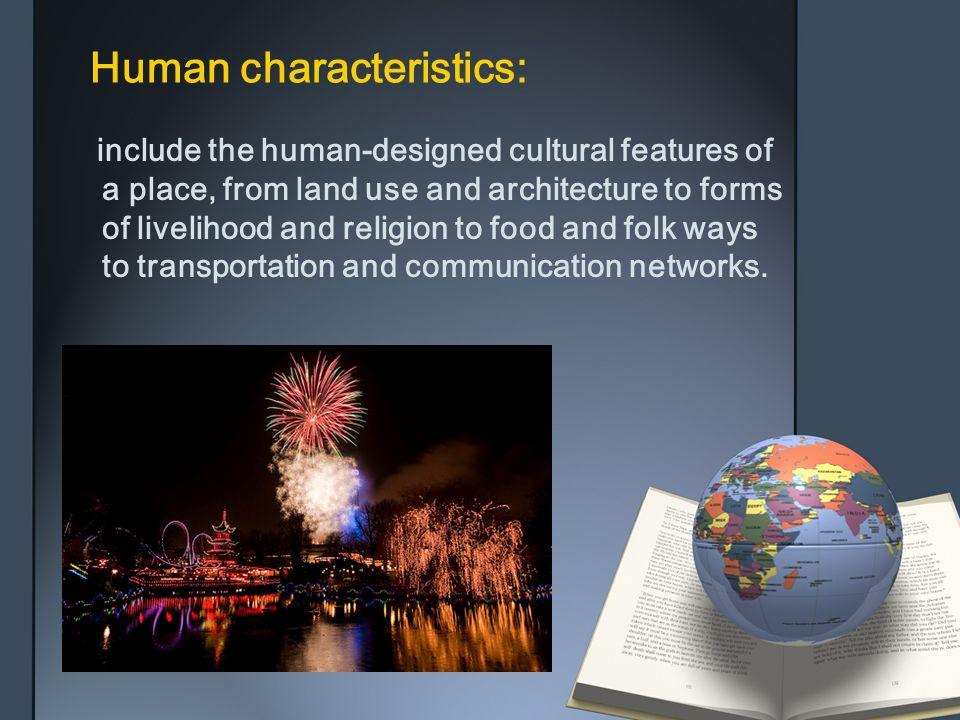 Human characteristics: