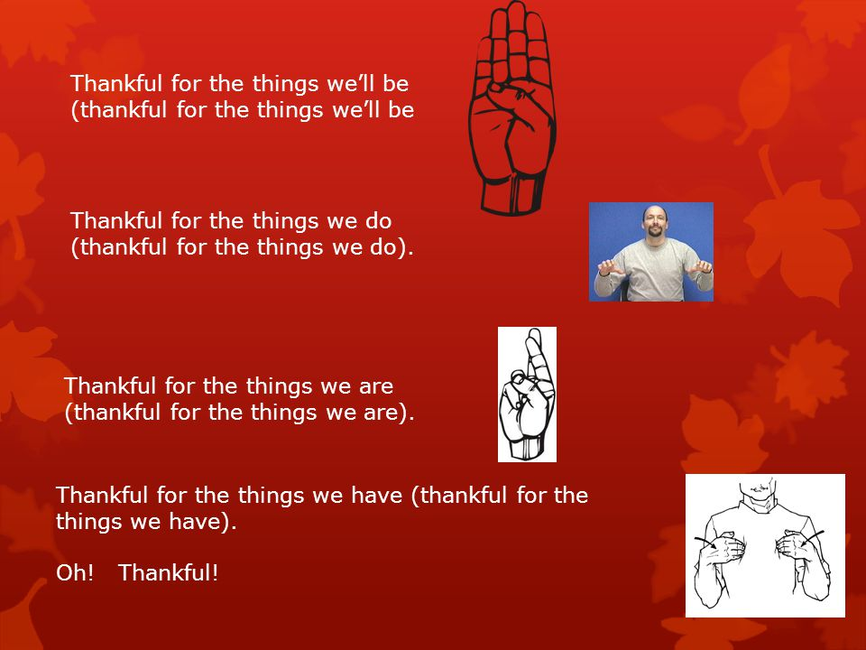 Thankful for the things we'll be