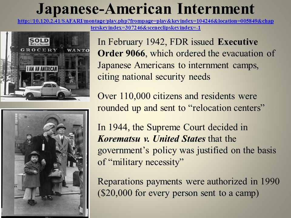 Japanese-American Internment http://10. 120. 2. 41/SAFARI/montage/play