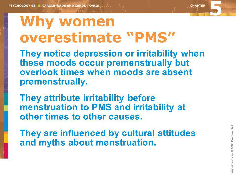 Why women overestimate PMS