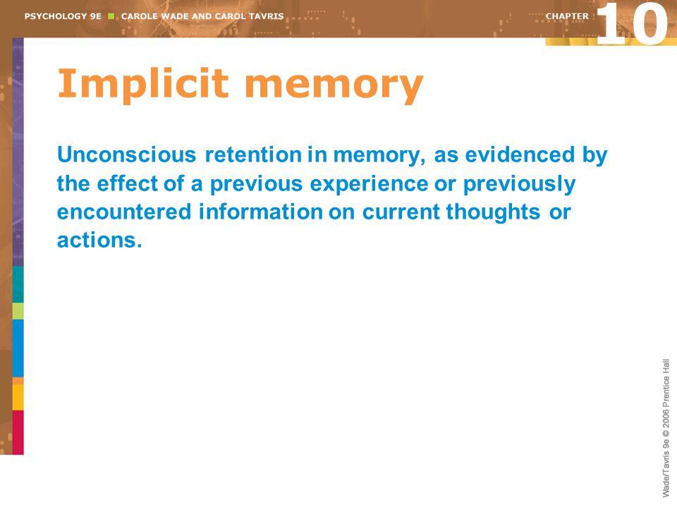 10 Implicit memory.