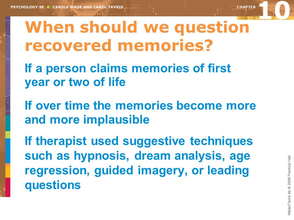 When should we question recovered memories