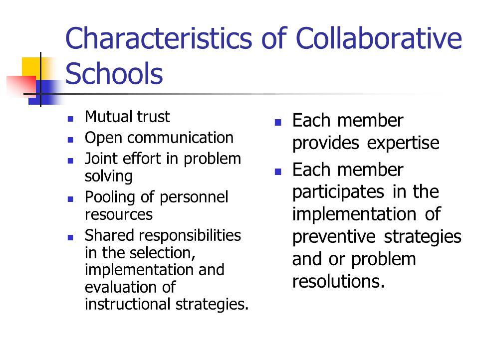 Characteristics of Collaborative Schools