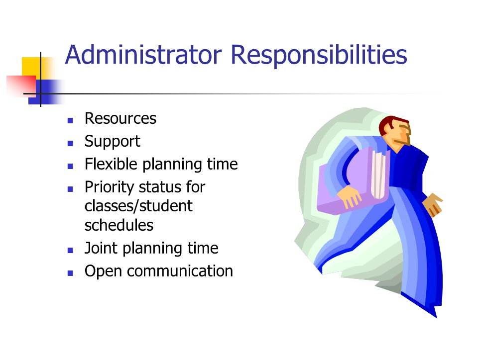 Administrator Responsibilities