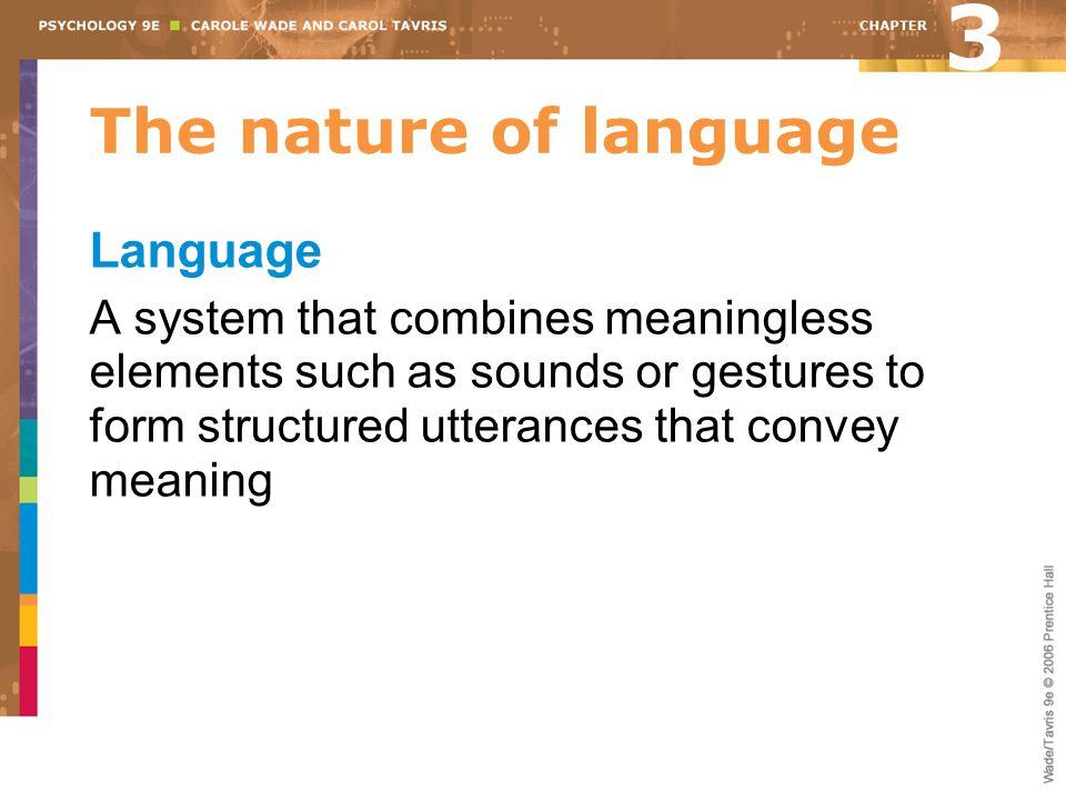 3 The nature of language Language