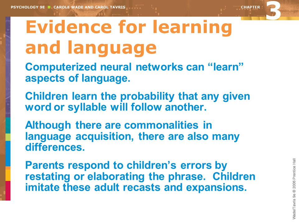 Evidence for learning and language