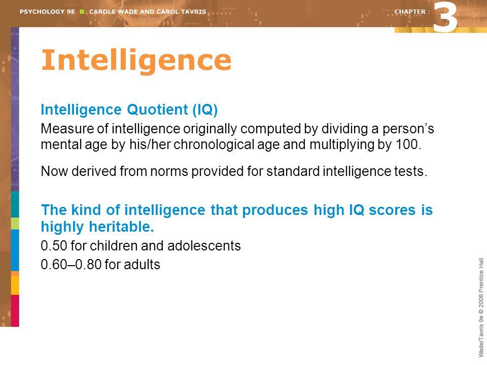 3 Intelligence Intelligence Quotient (IQ)