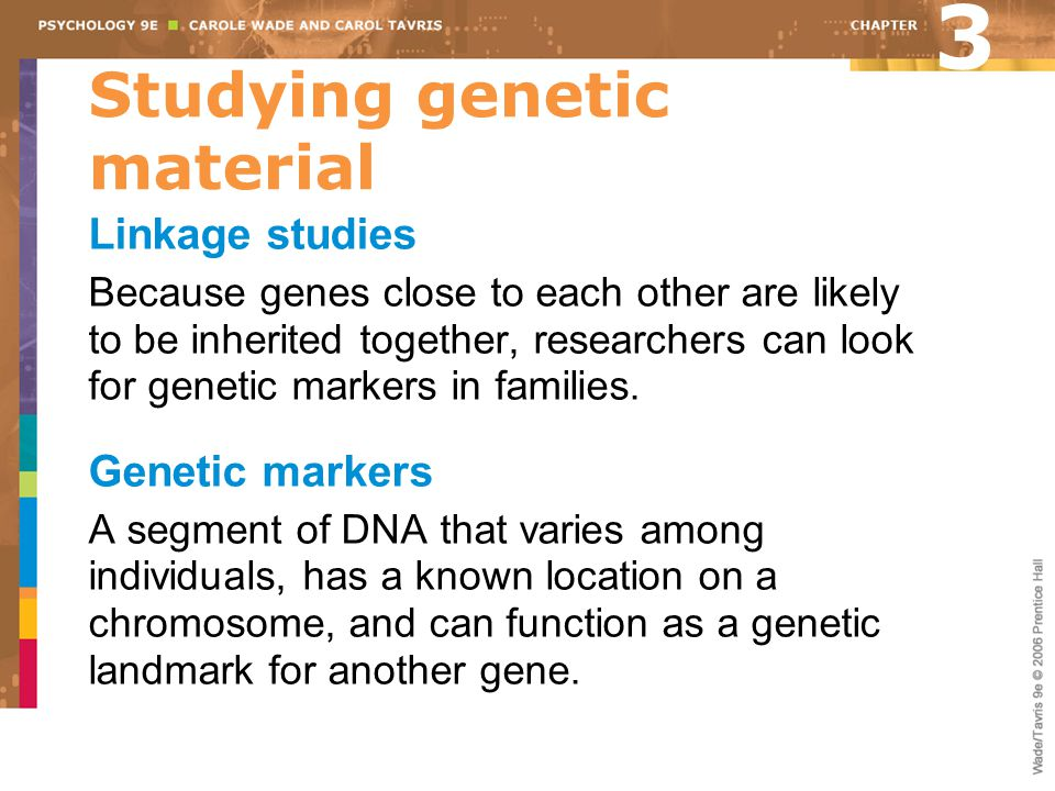 Studying genetic material