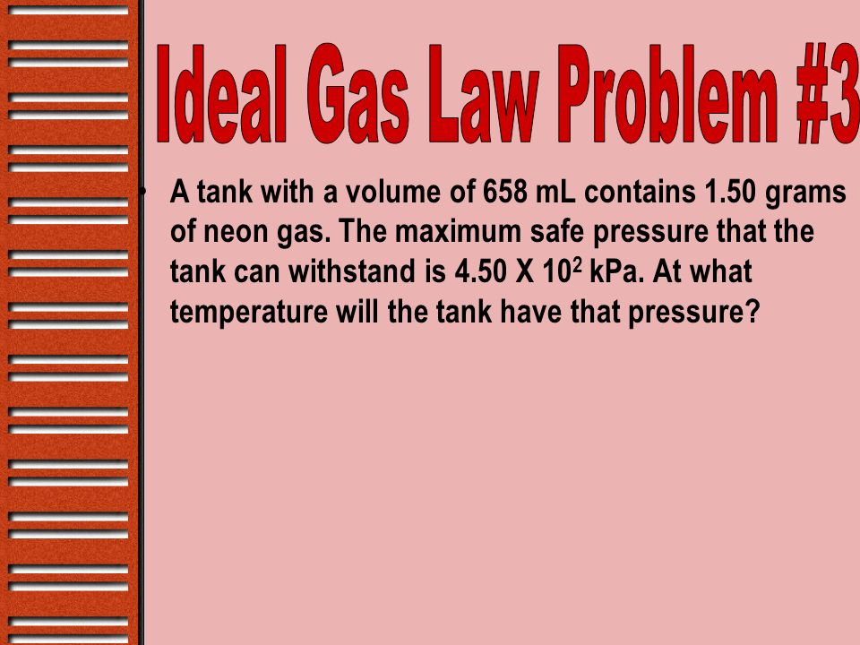 Ideal Gas Law Problem #3