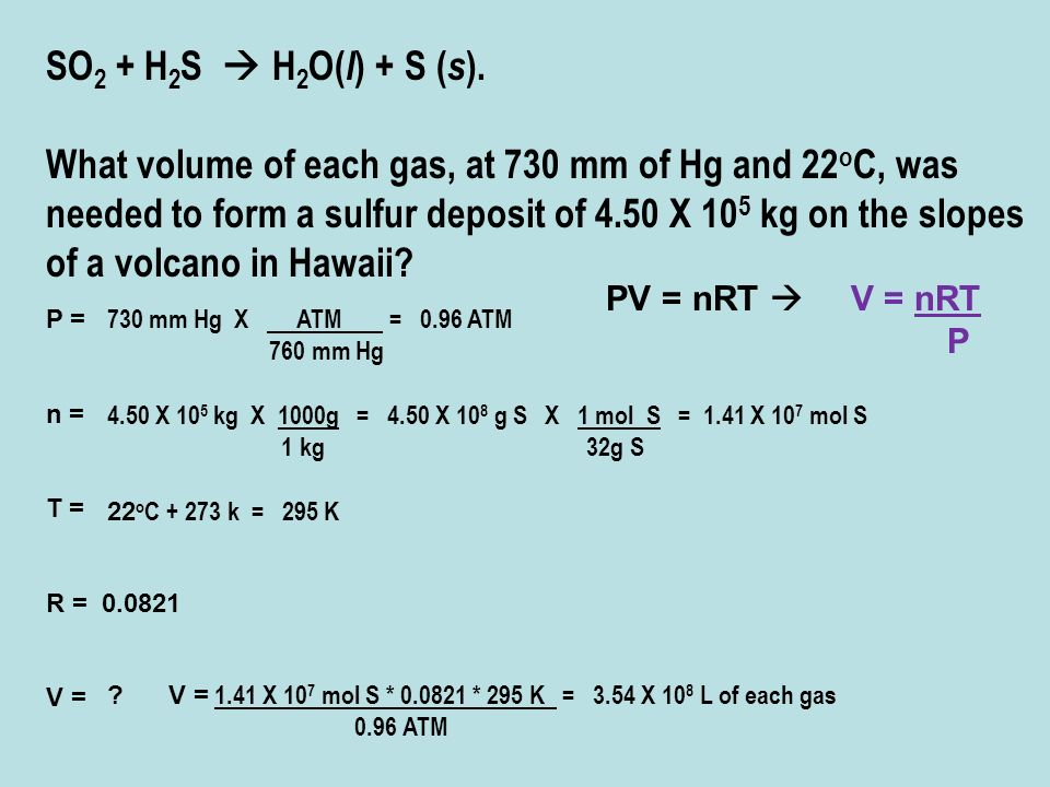 SO2 + H2S  H2O(l) + S (s).