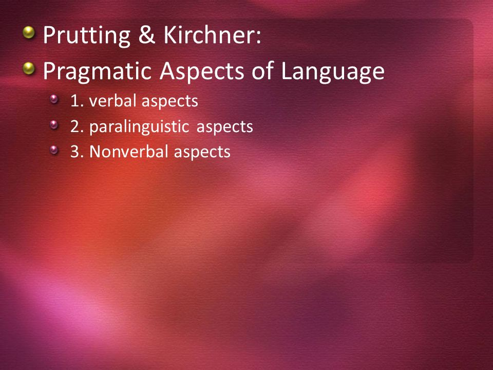 Pragmatic Aspects of Language
