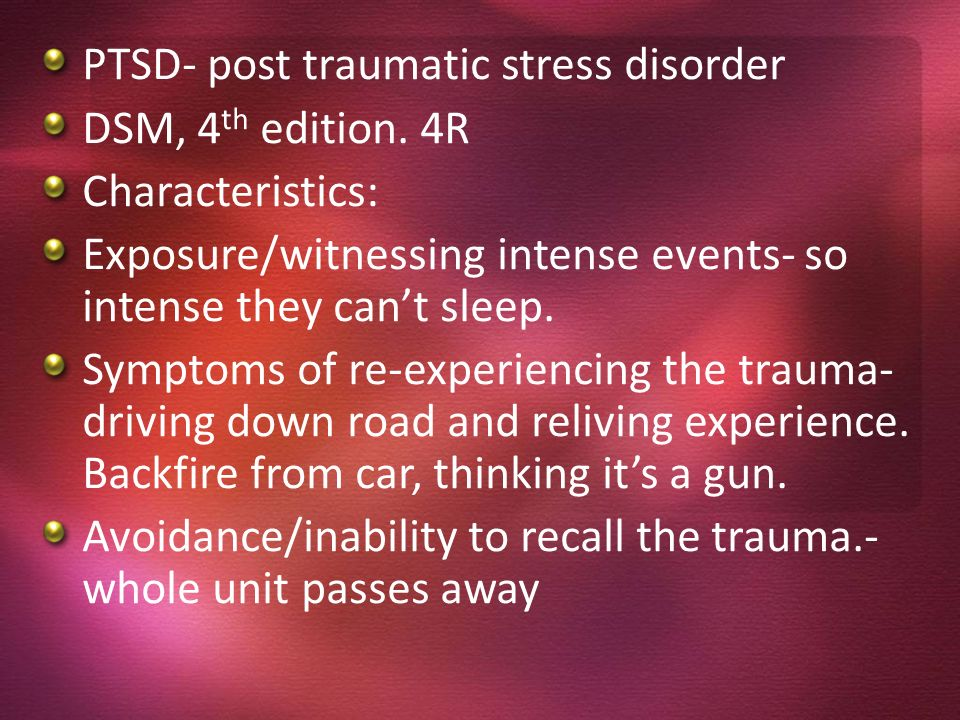 PTSD- post traumatic stress disorder