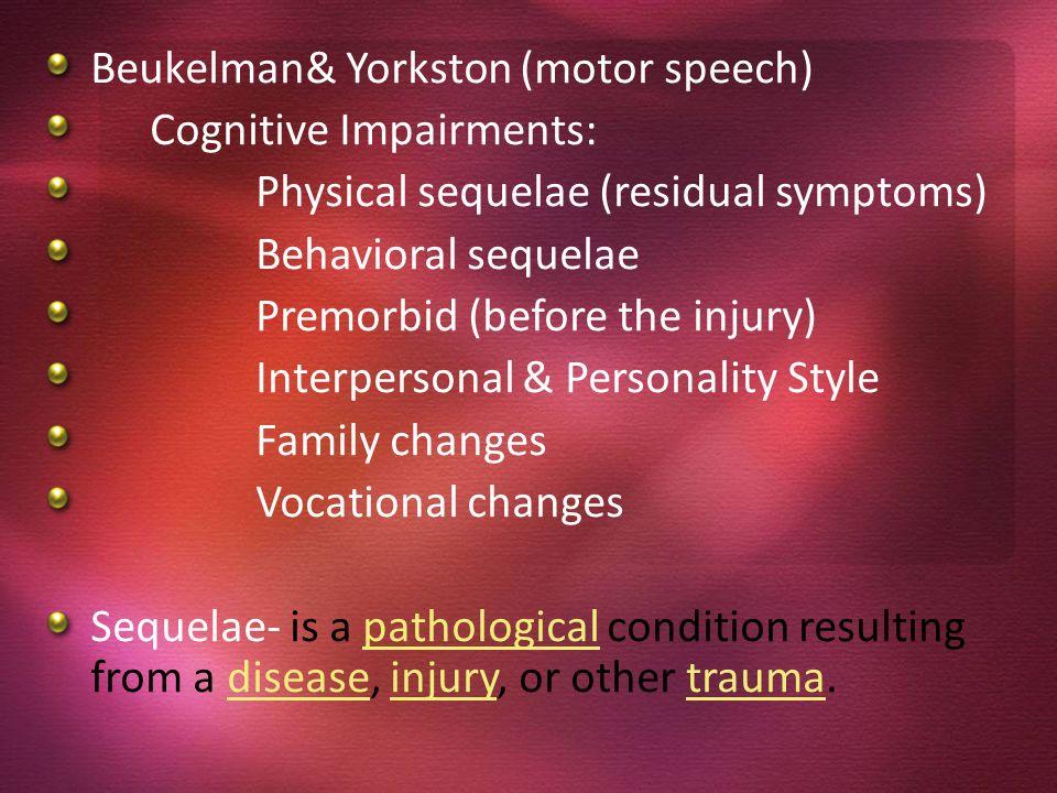 Beukelman& Yorkston (motor speech)