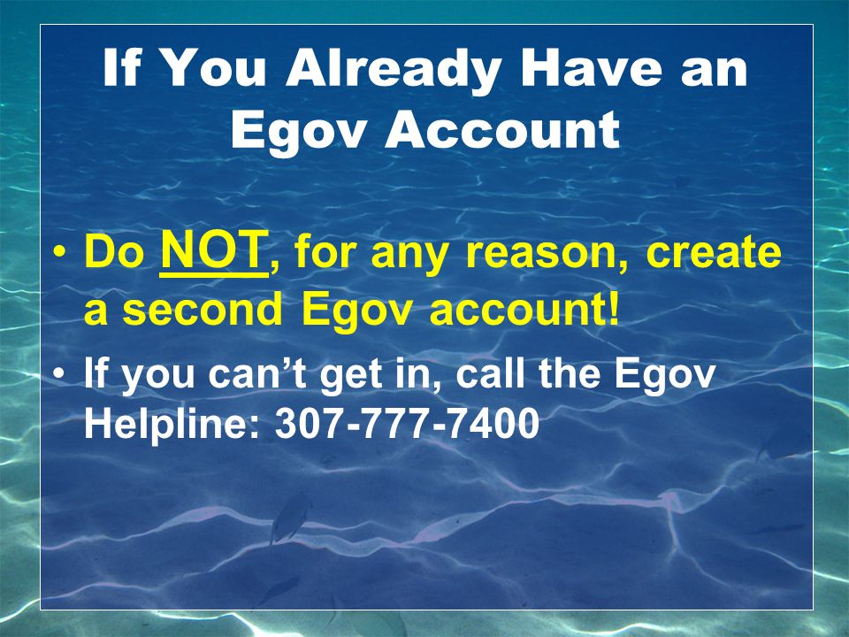 If You Already Have an Egov Account