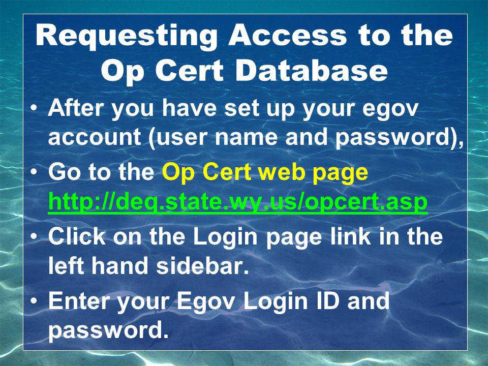Requesting Access to the Op Cert Database