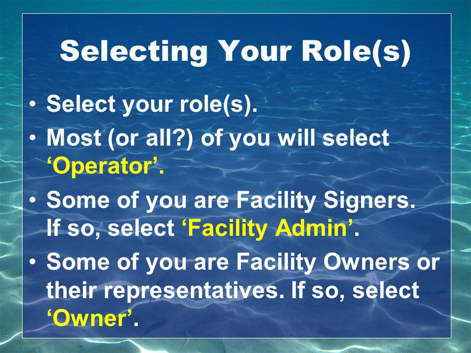Selecting Your Role(s)