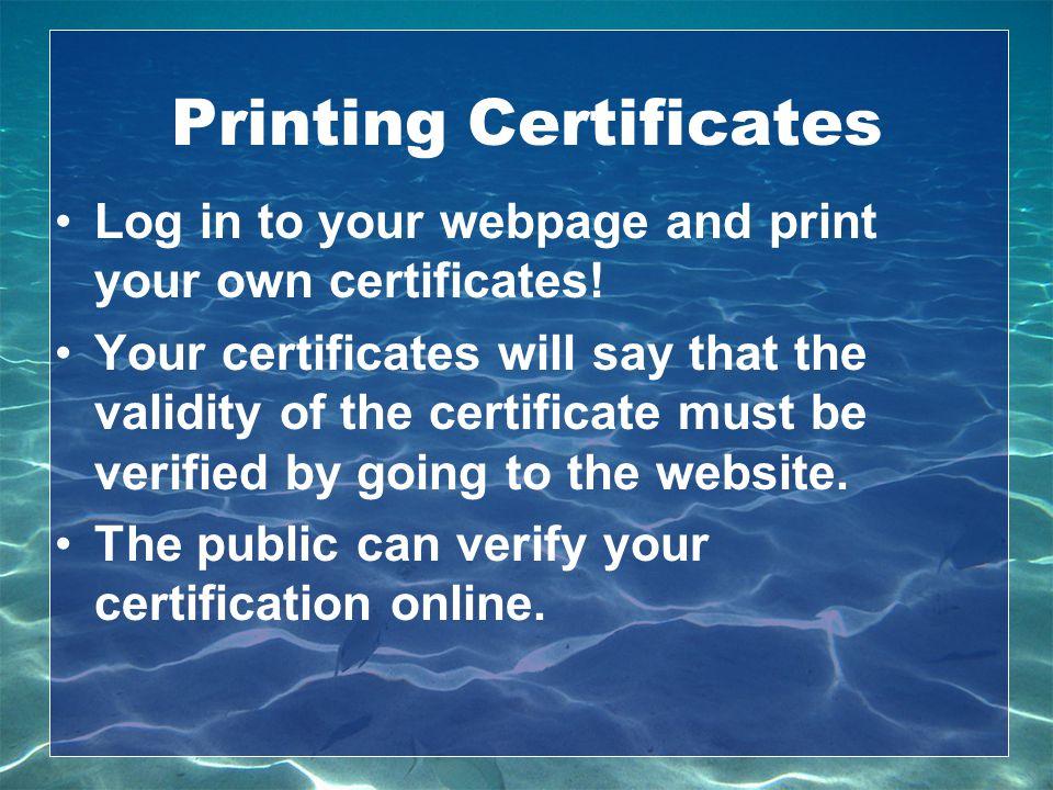 Printing Certificates