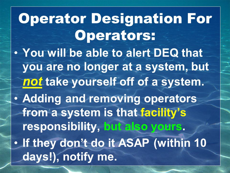 Operator Designation For Operators: