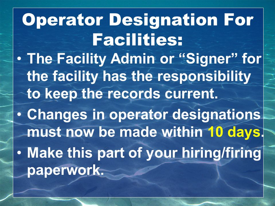 Operator Designation For Facilities: