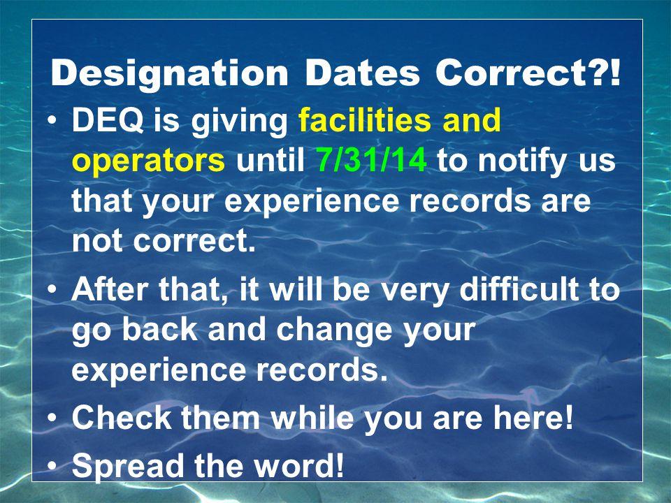 Designation Dates Correct !